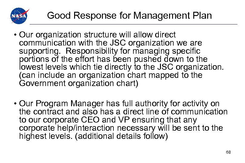 Good Response for Management Plan • Our organization structure will allow direct communication with
