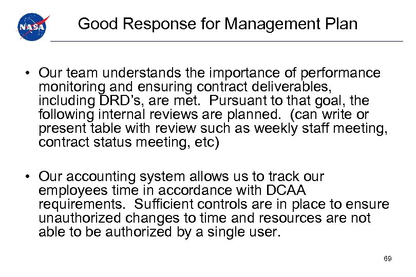 Good Response for Management Plan • Our team understands the importance of performance monitoring