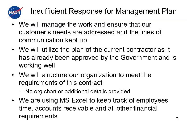 Insufficient Response for Management Plan • We will manage the work and ensure that
