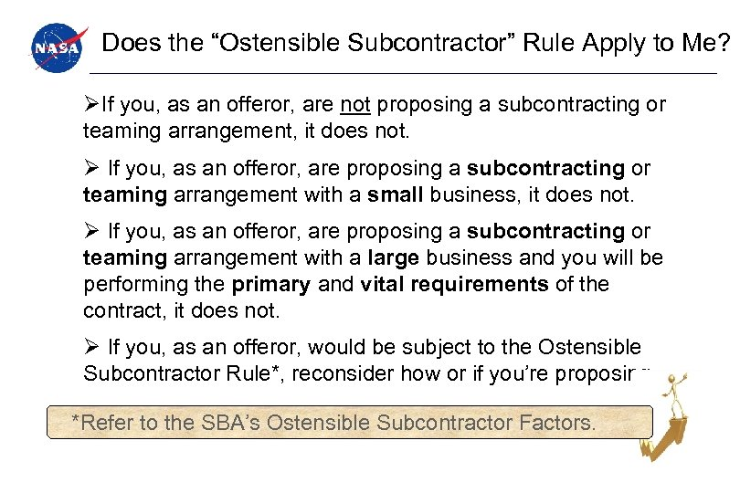 """Does the """"Ostensible Subcontractor"""" Rule Apply to Me? ØIf you, as an offeror,"""