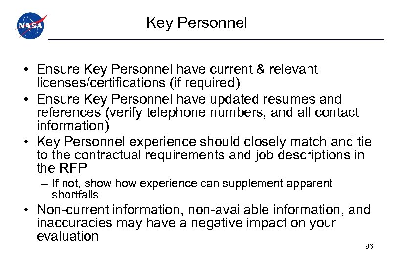 Key Personnel • Ensure Key Personnel have current & relevant licenses/certifications (if required) •
