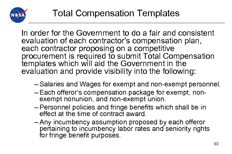 Total Compensation Templates In order for the Government to do a fair and consistent