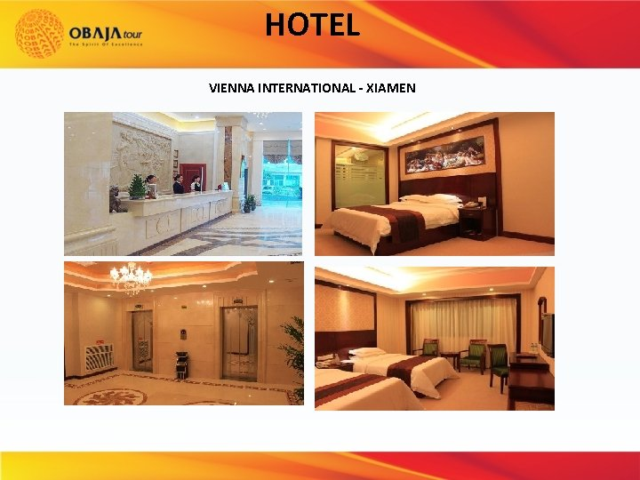 HOTEL VIENNA INTERNATIONAL - XIAMEN