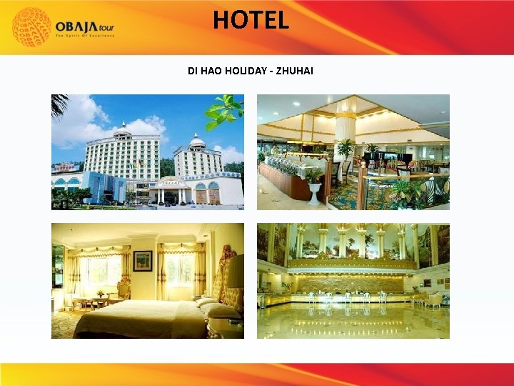 HOTEL DI HAO HOLIDAY - ZHUHAI