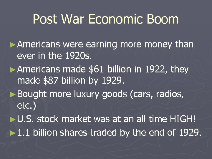Post War Economic Boom ► Americans were earning more money than ever in the