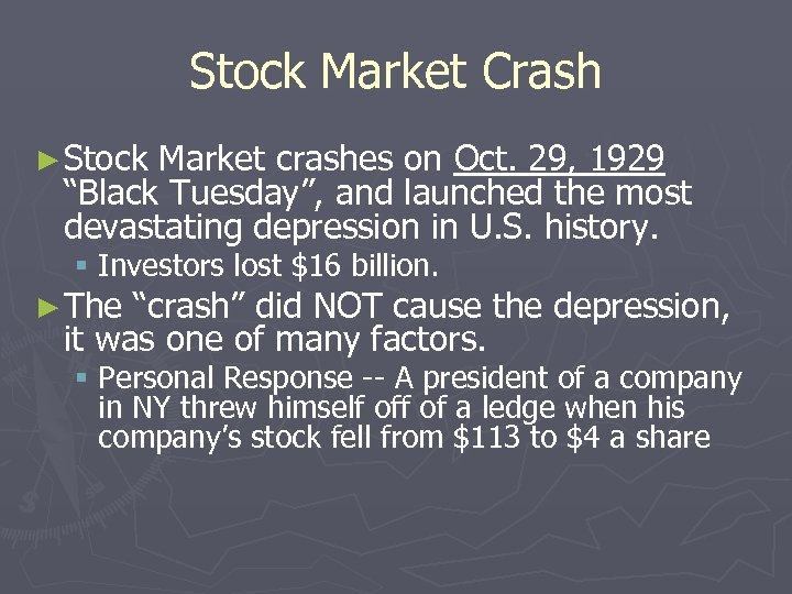 "Stock Market Crash ► Stock Market crashes on Oct. 29, 1929 ""Black Tuesday"", and"