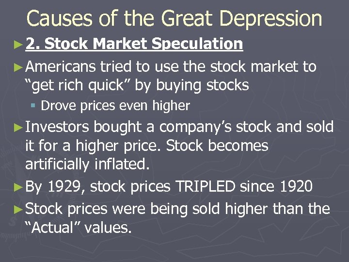 Causes of the Great Depression ► 2. Stock Market Speculation ► Americans tried to