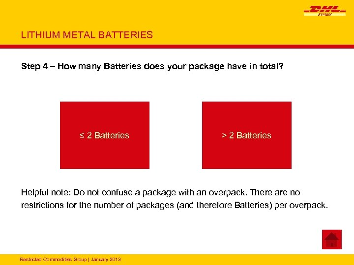 LITHIUM METAL BATTERIES Step 4 – How many Batteries does your package have in