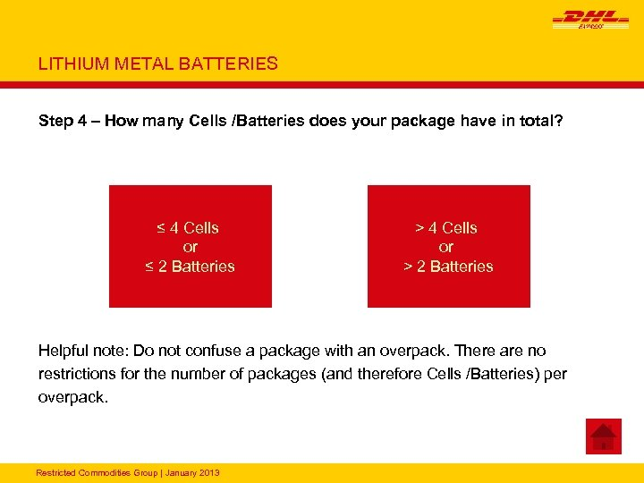 LITHIUM METAL BATTERIES Step 4 – How many Cells /Batteries does your package have