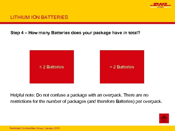 LITHIUM ION BATTERIES Step 4 – How many Batteries does your package have in