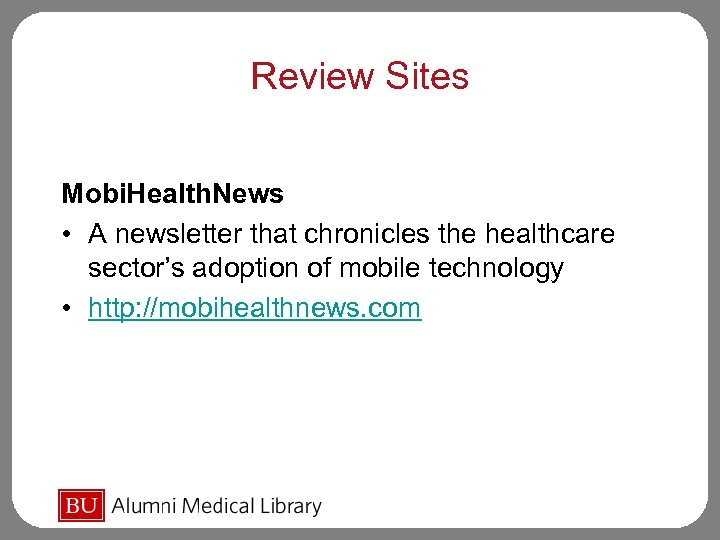 Review Sites Mobi. Health. News • A newsletter that chronicles the healthcare sector's adoption