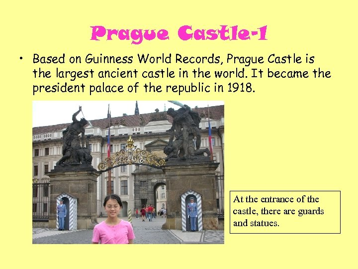 Prague Castle-1 • Based on Guinness World Records, Prague Castle is the largest ancient
