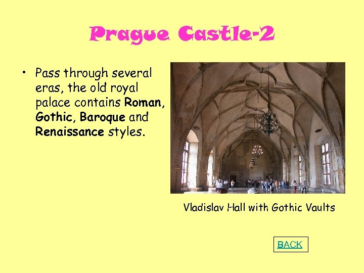 Prague Castle-2 • Pass through several eras, the old royal palace contains Roman, Gothic,
