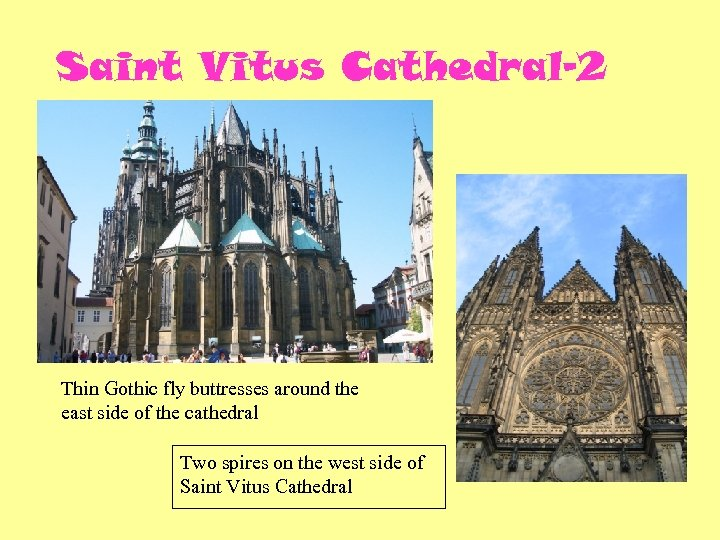 Saint Vitus Cathedral-2 Thin Gothic fly buttresses around the east side of the cathedral