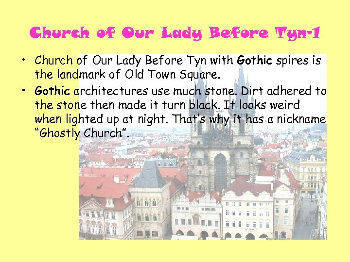 Church of Our Lady Before Tyn-1 • Church of Our Lady Before Tyn with