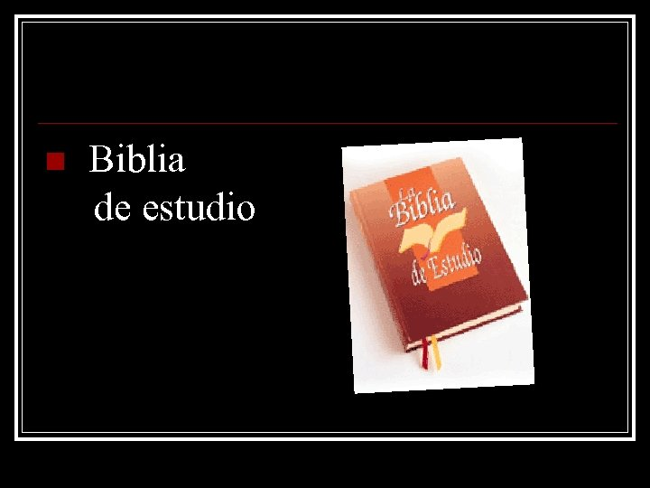 n Biblia de estudio
