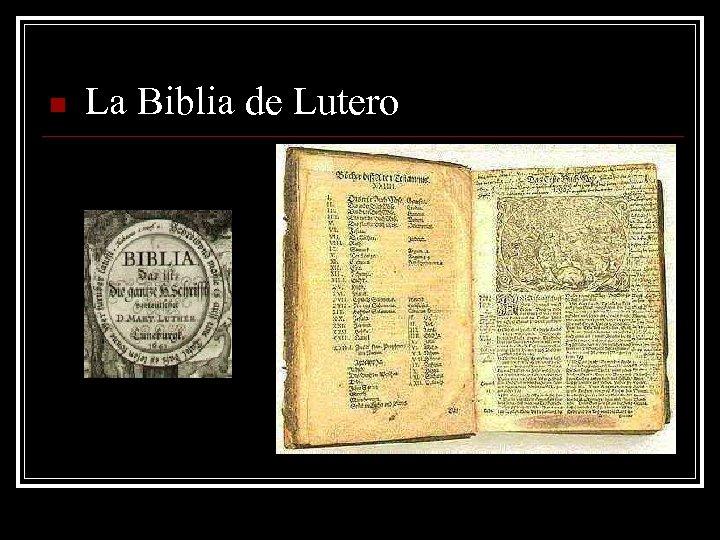 n La Biblia de Lutero