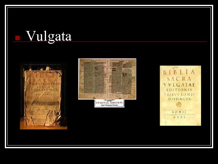 n Vulgata