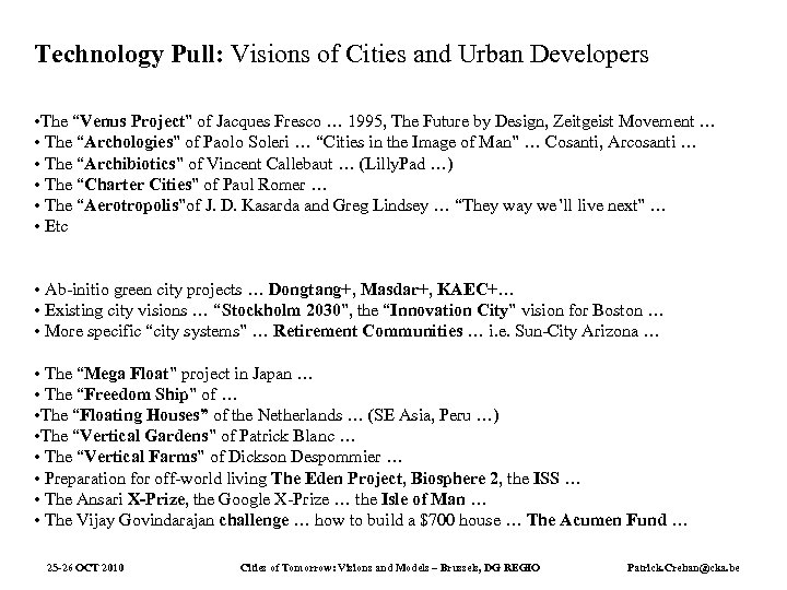 """Technology Pull: Visions of Cities and Urban Developers • The """"Venus Project"""" of Jacques"""