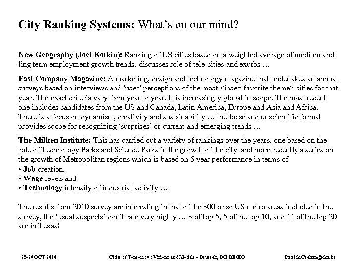 City Ranking Systems: What's on our mind? New Geography (Joel Kotkin): Ranking of US