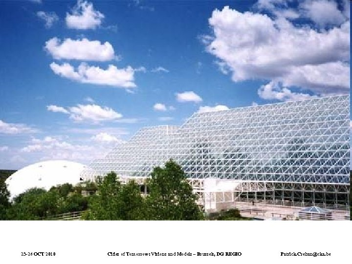 25 -26 OCT 2010 Cities of Tomorrow: Visions and Models – Brussels, DG REGIO
