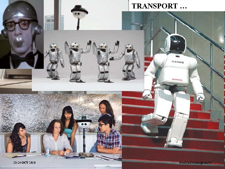 TRANSPORT … 25 -26 OCT 2010 Cities of Tomorrow: Visions and Models – Brussels,