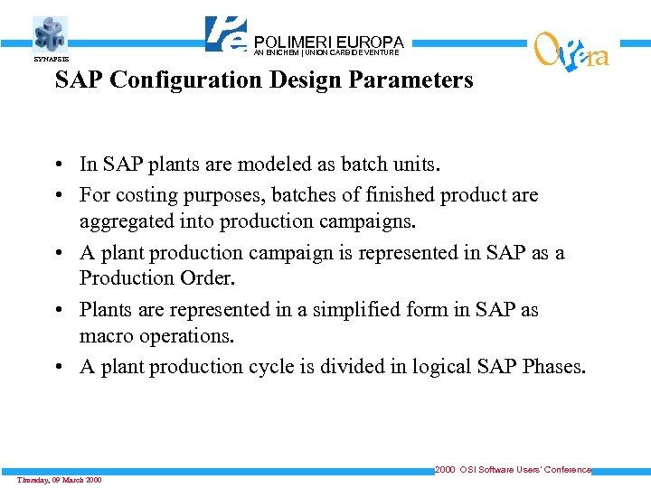 SYNAPSIS POLIMERICARBIDE VENTURE EUROPA AN ENICHEM   UNION SAP Configuration Design Parameters O ra