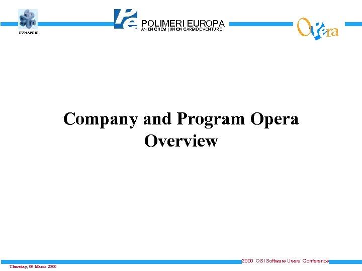 SYNAPSIS O POLIMERICARBIDE VENTURE EUROPA AN ENICHEM   UNION ra Company and Program Opera