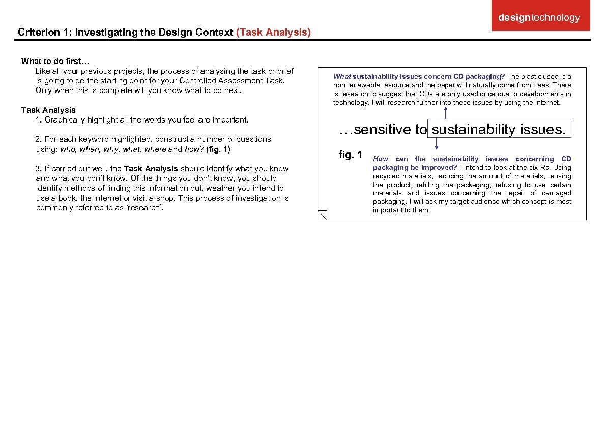 designtechnology Criterion 1: Investigating the Design Context (Task Analysis) What to do first… Like