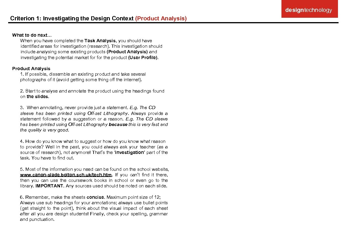 designtechnology Criterion 1: Investigating the Design Context (Product Analysis) What to do next… When