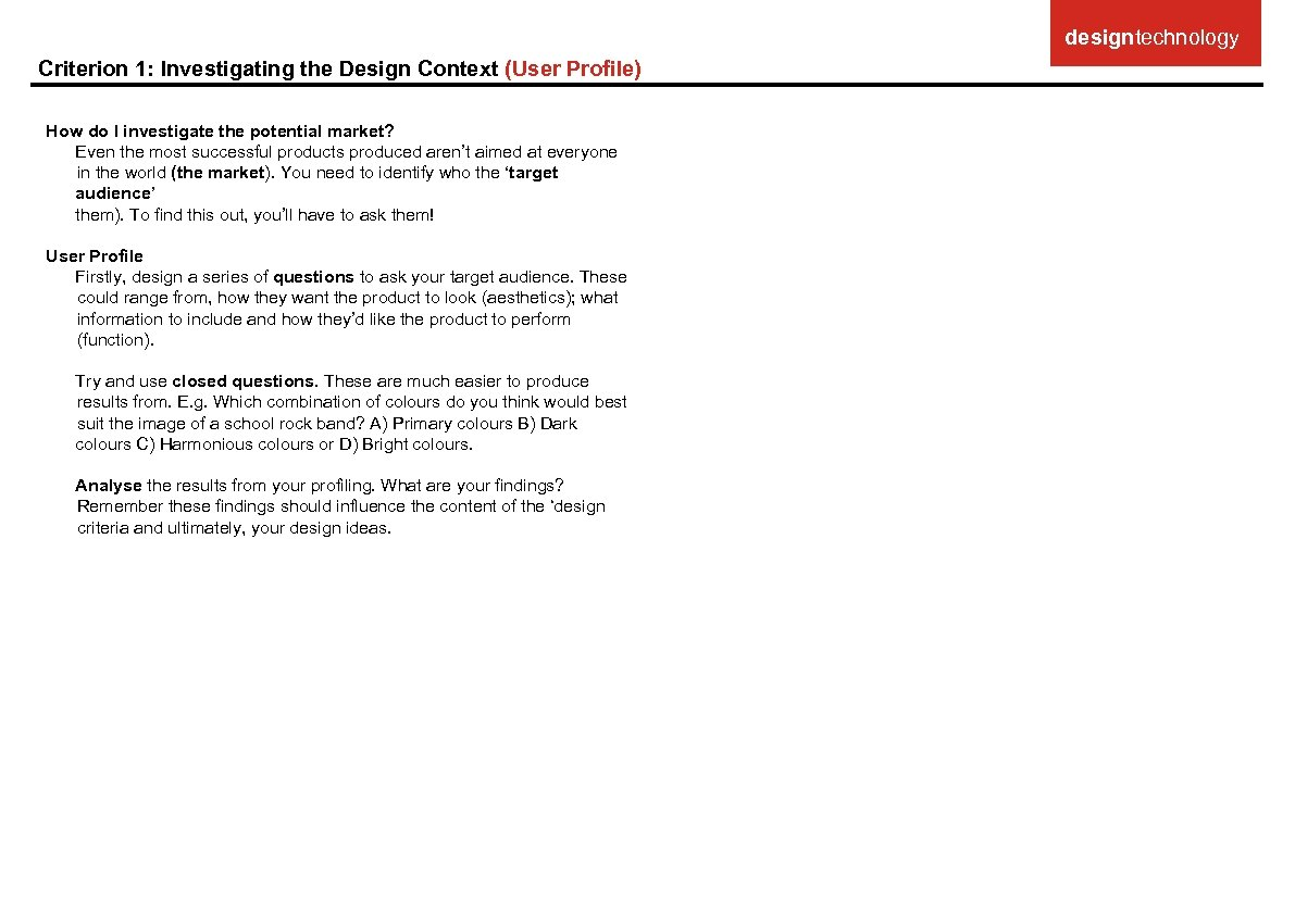 designtechnology Criterion 1: Investigating the Design Context (User Profile) How do I investigate the
