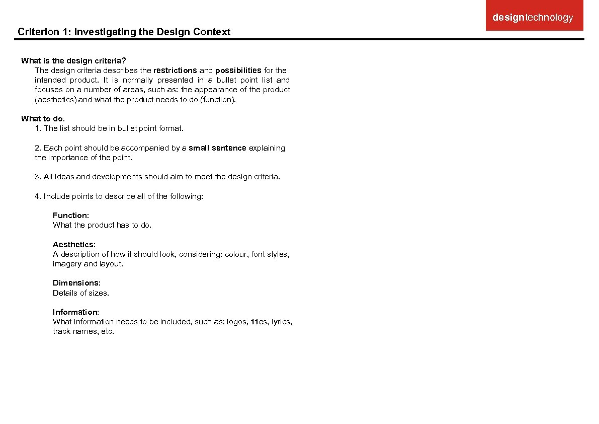 designtechnology Criterion 1: Investigating the Design Context What is the design criteria? The design
