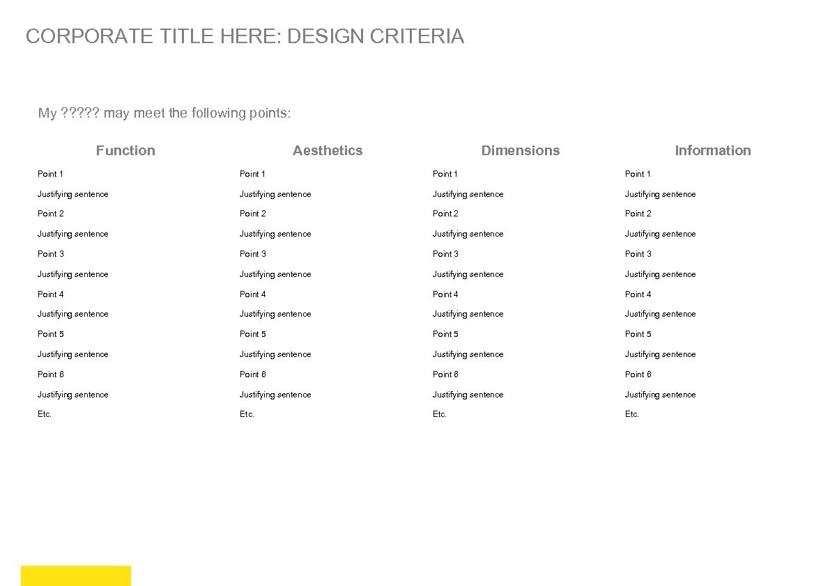 CORPORATE TITLE HERE: DESIGN CRITERIA My ? ? ? may meet the following points: