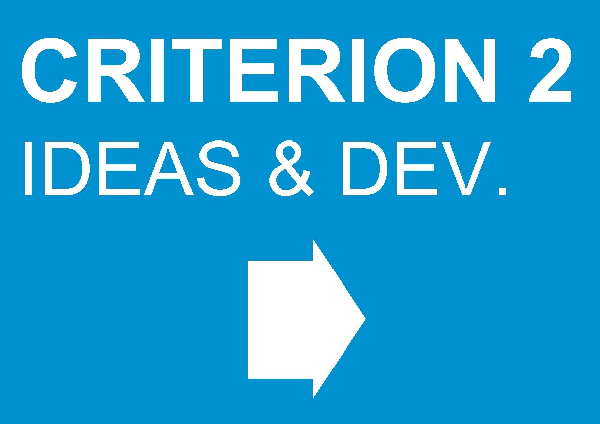 CRITERION 2 IDEAS & DEV.