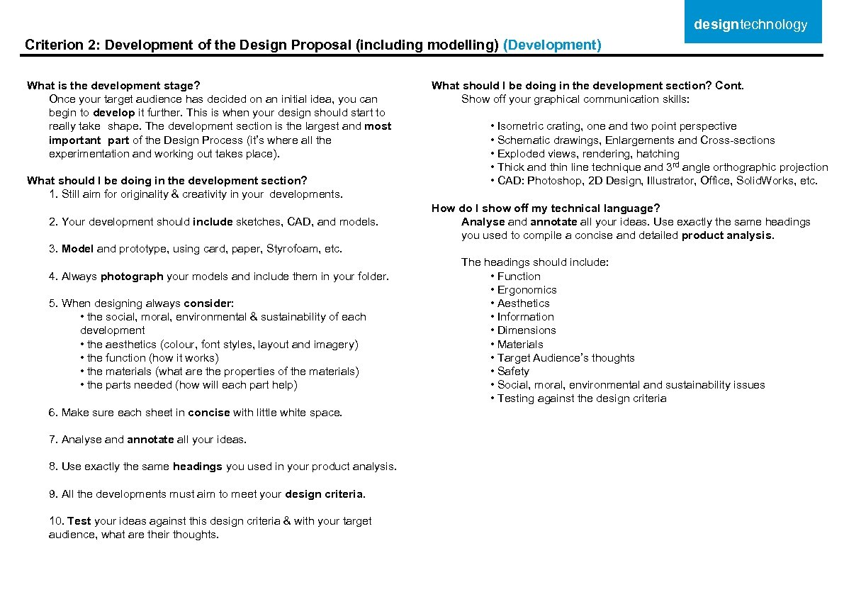 designtechnology Criterion 2: Development of the Design Proposal (including modelling) (Development) What is the