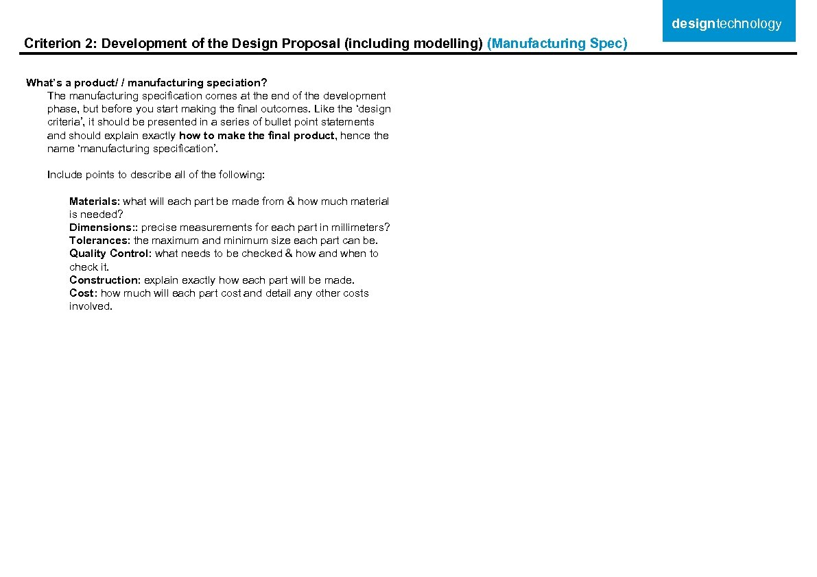 designtechnology Criterion 2: Development of the Design Proposal (including modelling) (Manufacturing Spec) What's a