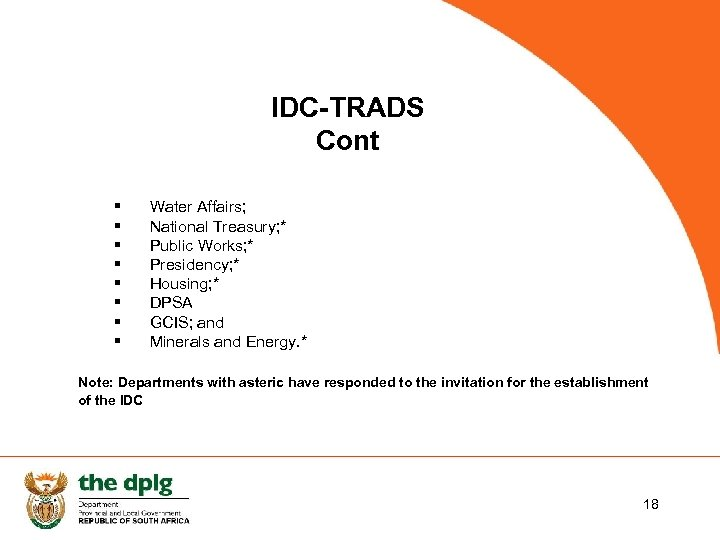 IDC-TRADS Cont § § § § Water Affairs; National Treasury; * Public Works; *