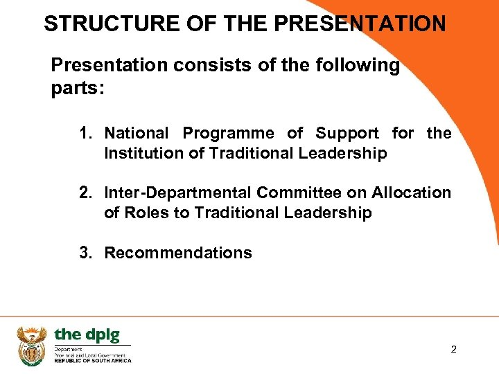 STRUCTURE OF THE PRESENTATION Presentation consists of the following parts: 1. National Programme of