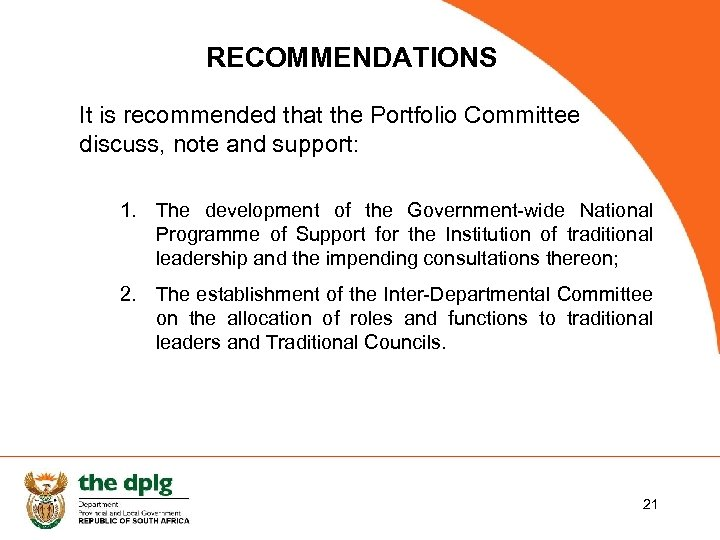 RECOMMENDATIONS It is recommended that the Portfolio Committee discuss, note and support: 1. The