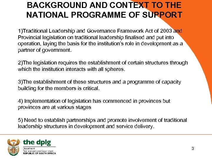 BACKGROUND AND CONTEXT TO THE NATIONAL PROGRAMME OF SUPPORT 1)Traditional Leadership and Governance Framework