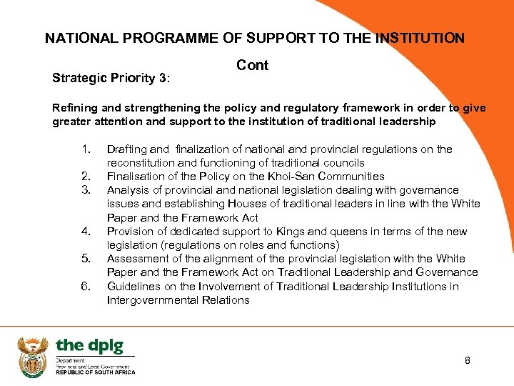 NATIONAL PROGRAMME OF SUPPORT TO THE INSTITUTION Strategic Priority 3: Cont Refining and strengthening