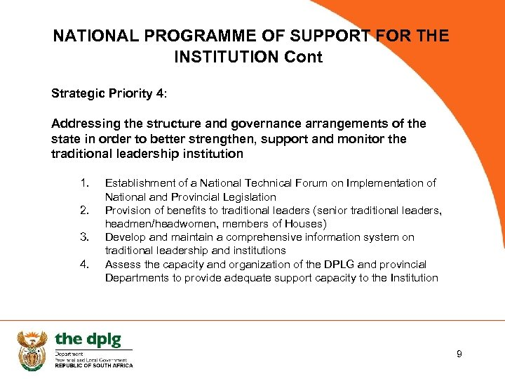 NATIONAL PROGRAMME OF SUPPORT FOR THE INSTITUTION Cont Strategic Priority 4: Addressing the structure