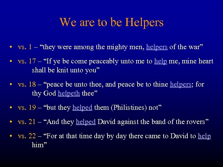 """We are to be Helpers • vs. 1 – """"they were among the mighty"""