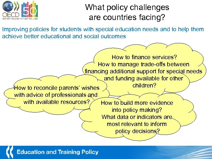 What policy challenges are countries facing? Improving policies for students with special education needs