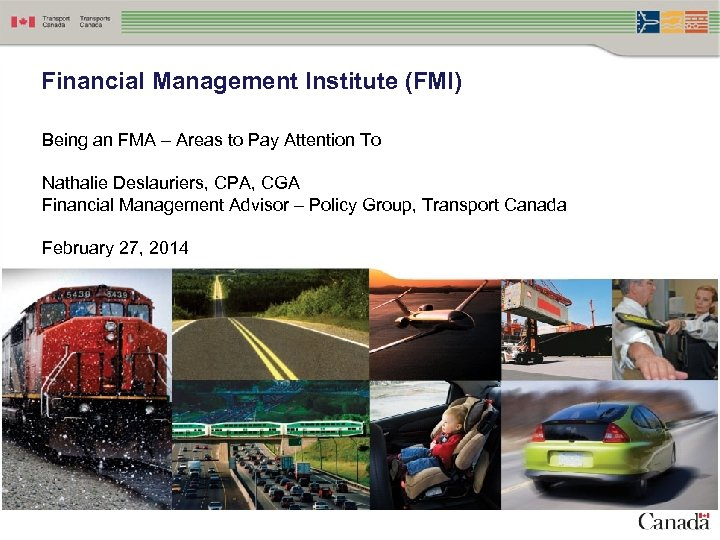 Annex C Financial Management Institute (FMI) Being an FMA – Areas to Pay Attention