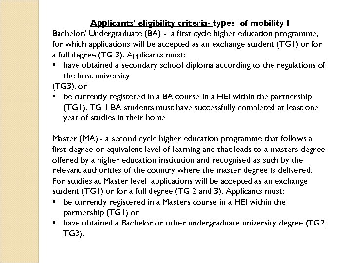 Applicants' eligibility criteria- types of mobility I Bachelor/ Undergraduate (BA) - a first cycle