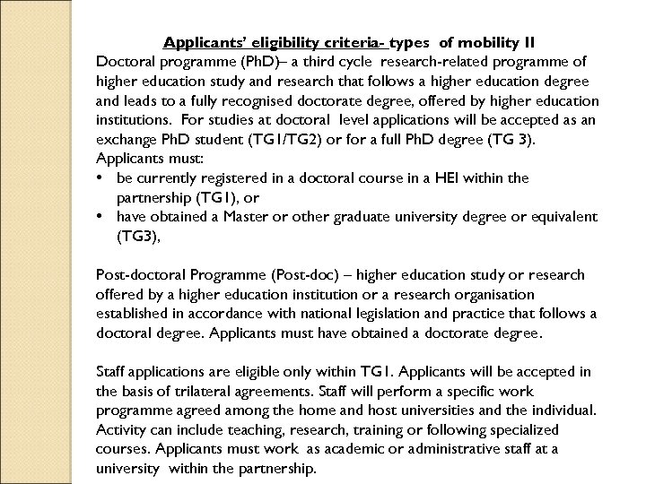 Applicants' eligibility criteria- types of mobility II Doctoral programme (Ph. D)– a third cycle