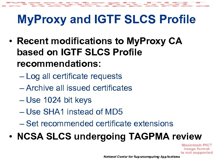 My. Proxy and IGTF SLCS Profile • Recent modifications to My. Proxy CA based