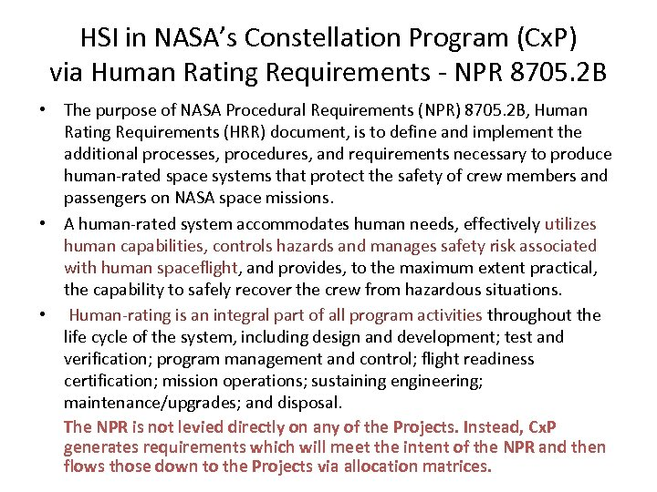 HSI in NASA's Constellation Program (Cx. P) via Human Rating Requirements - NPR 8705.