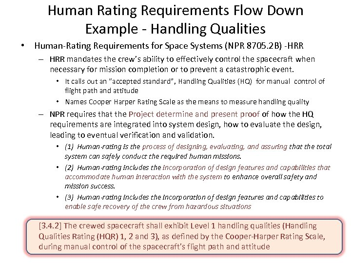 Human Rating Requirements Flow Down Example - Handling Qualities • Human-Rating Requirements for Space
